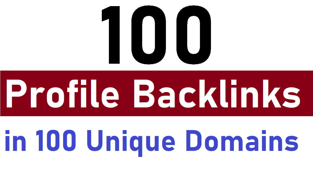 I will do manually 100 permanent Profile BackLinks in 100 unique domains
