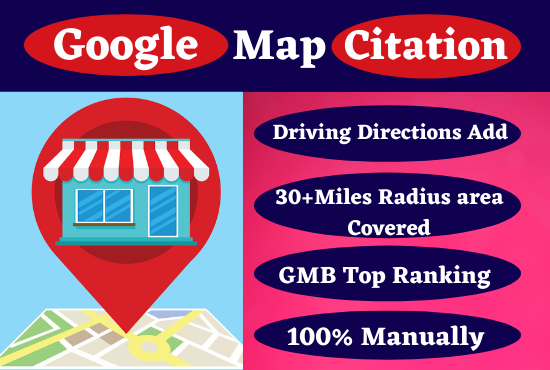 3000 google map citations+5 Driving Directions+30 mile radius for gmb Top ranking local SEO