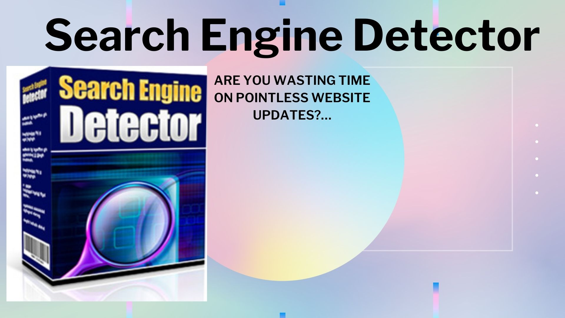 Search Engine Detector Are you Wasting Time on Pointless Website Updates