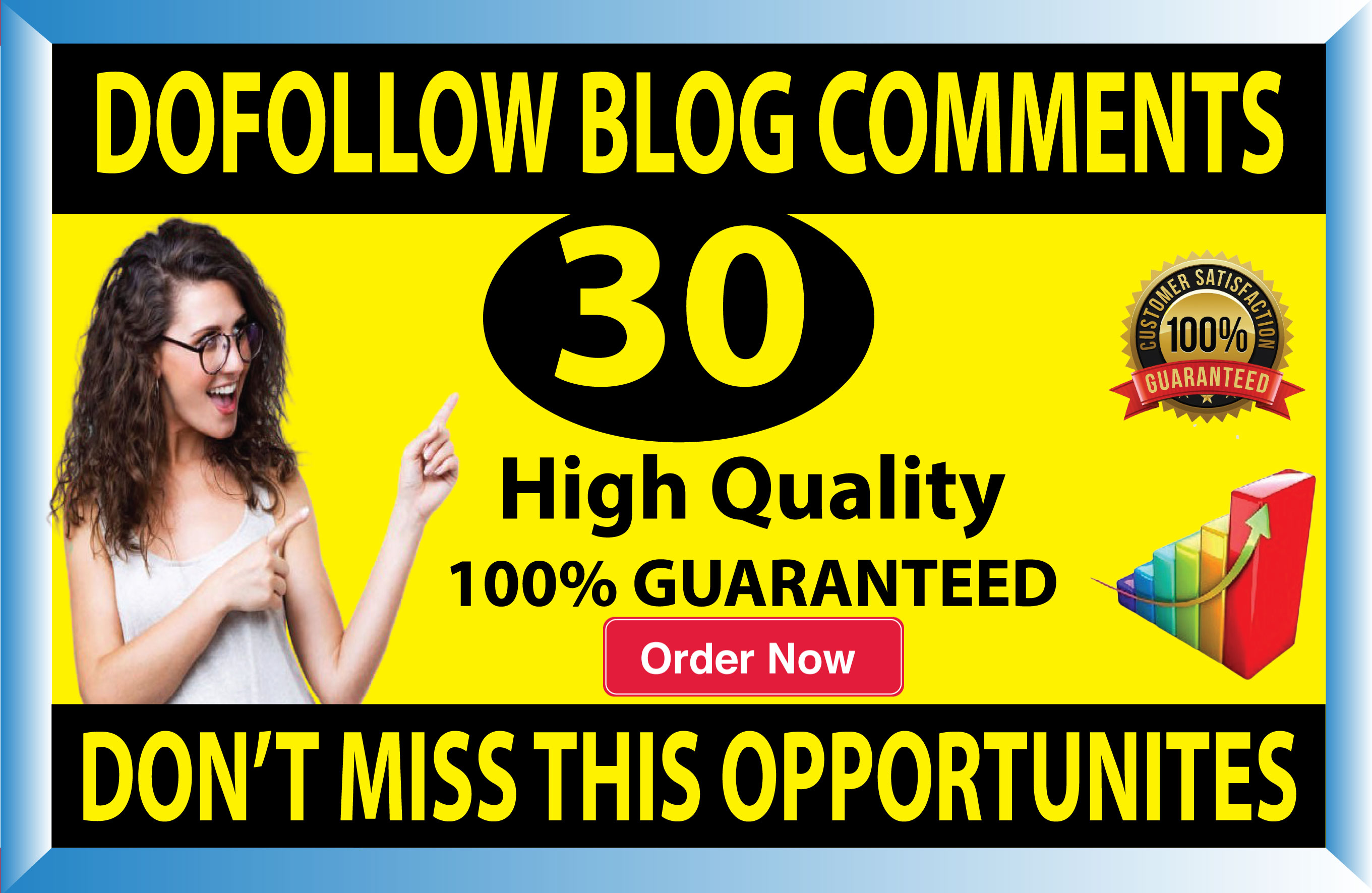 I will do 30 high quality dofollow blog comments backlinks