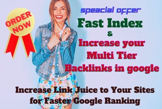 Fast Index and Increase your Multi Tier Backlinks in search engine