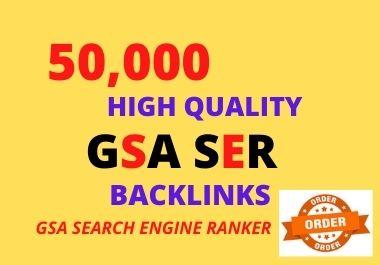 I Will make 50,000 GSA SER High Powerful SEO Backlinks