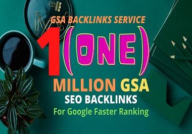 I will make verified 1 Million GSA SEO backlinks for website ranking