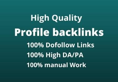 I will create 250 manual High-Quality profile backlinks