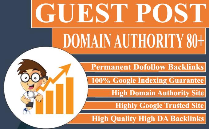 I will publish HQ 5 guest posts on high da 80 plus sites