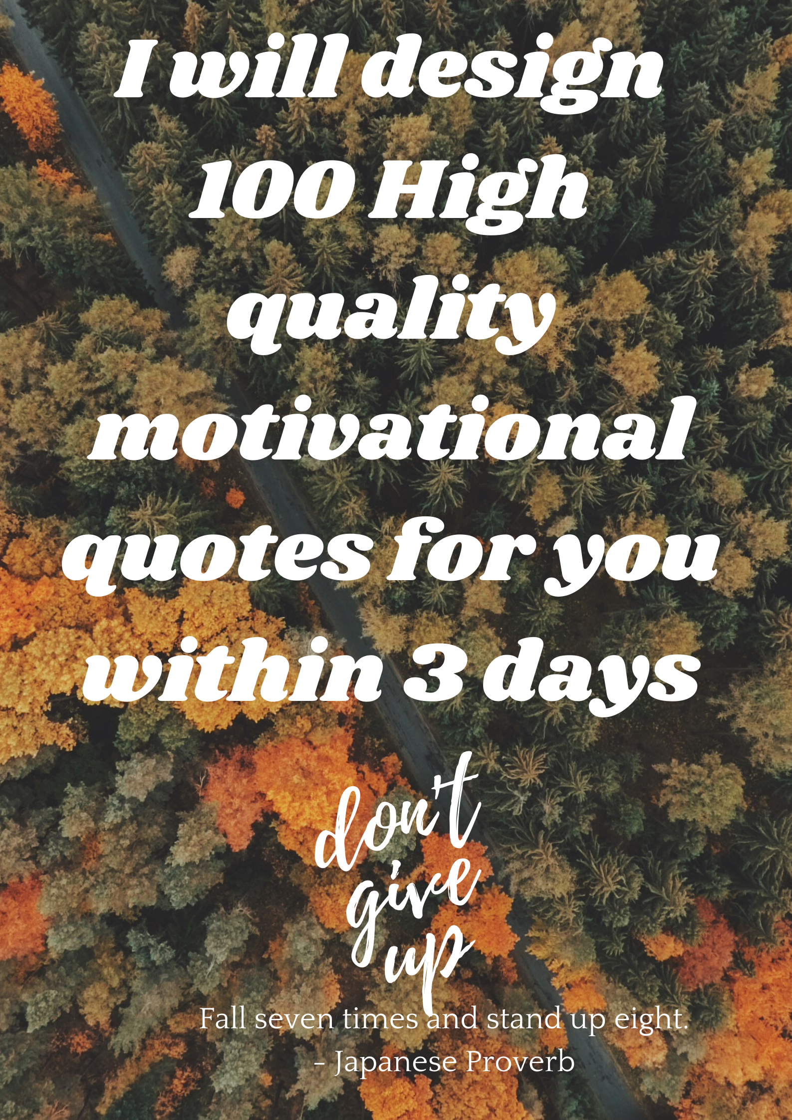 I will design quality motivational quotes designs for you