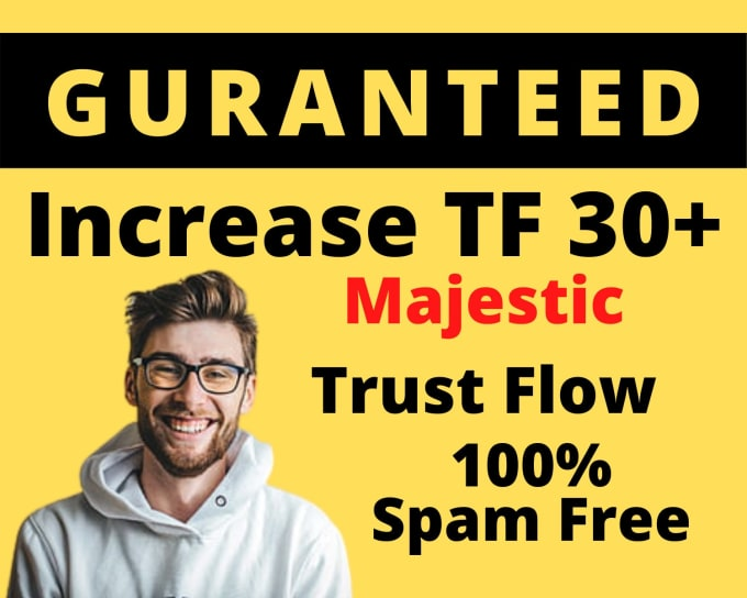 I will increase majestic trust flow rate tf 30