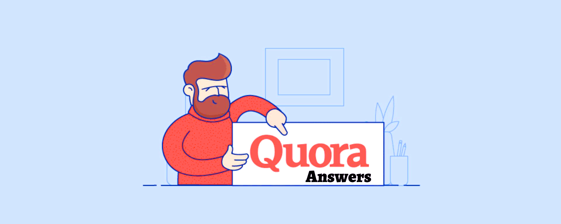 Promote your website 10 high quality Quora answer with your keyword & URL