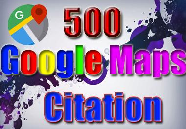 Manually Create 500 Google Maps Citation Maker For Local Business SEO