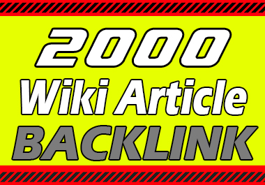 2000 Wiki Backlinks Lifetime Permanent LinkBuilding