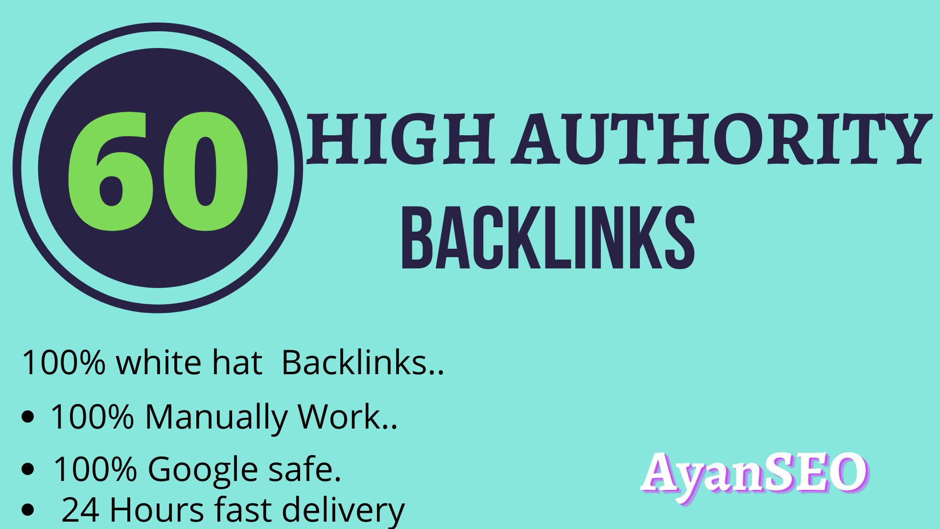 I Do 60 White Hat High Authority Unique Backlinks