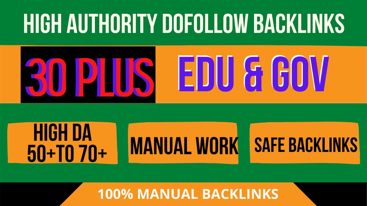 create 30 high da 50 to 70 plus premium quality dofollow manually edu gov backlinks