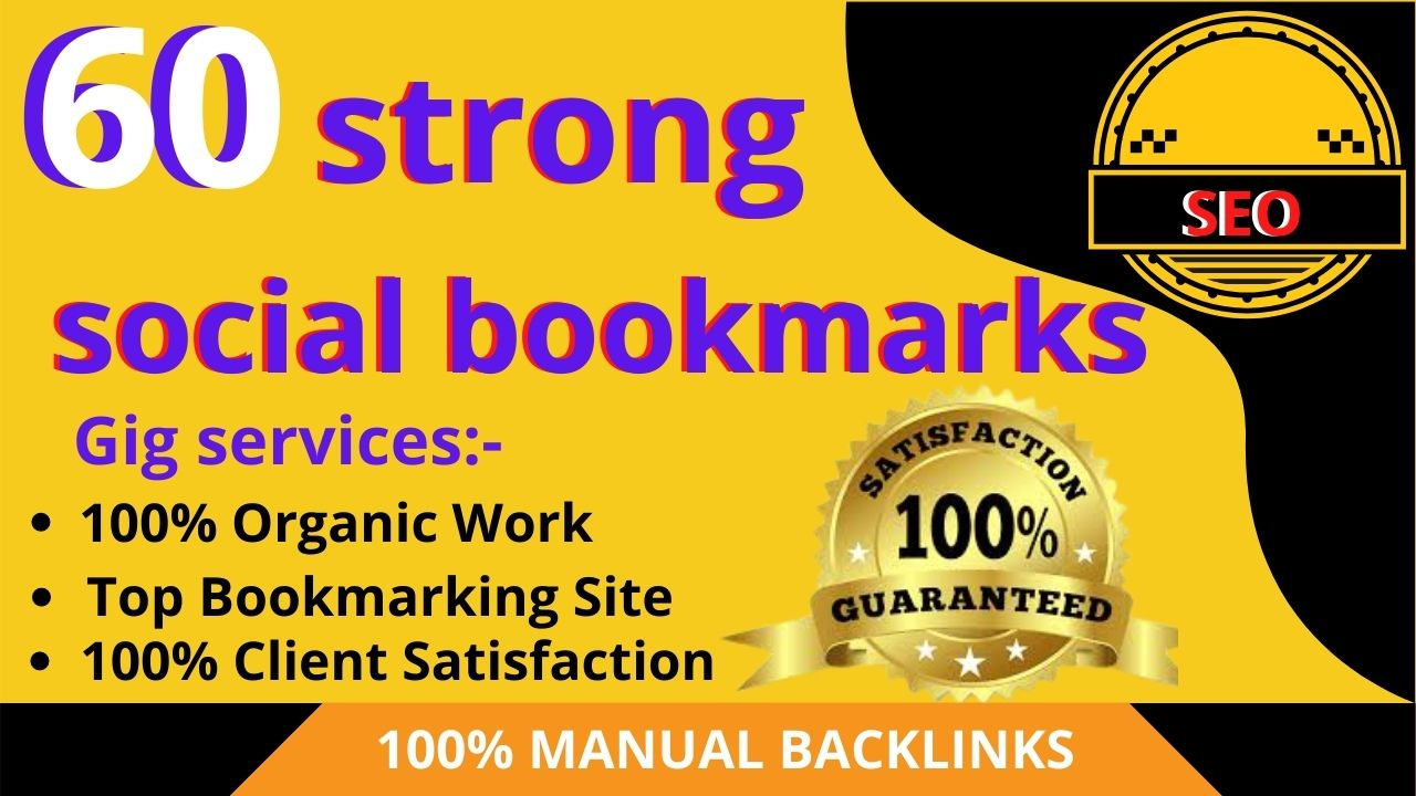 create manually high quality 60 dofollow bookmarking of social sites for SEO ranking