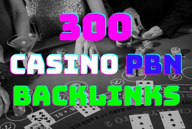 I will build 300 high quality dofollow Casino PBN Backlinks