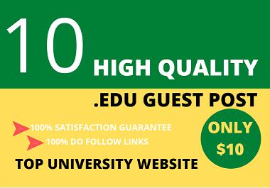 I will publish 10 edu guest post on top university website