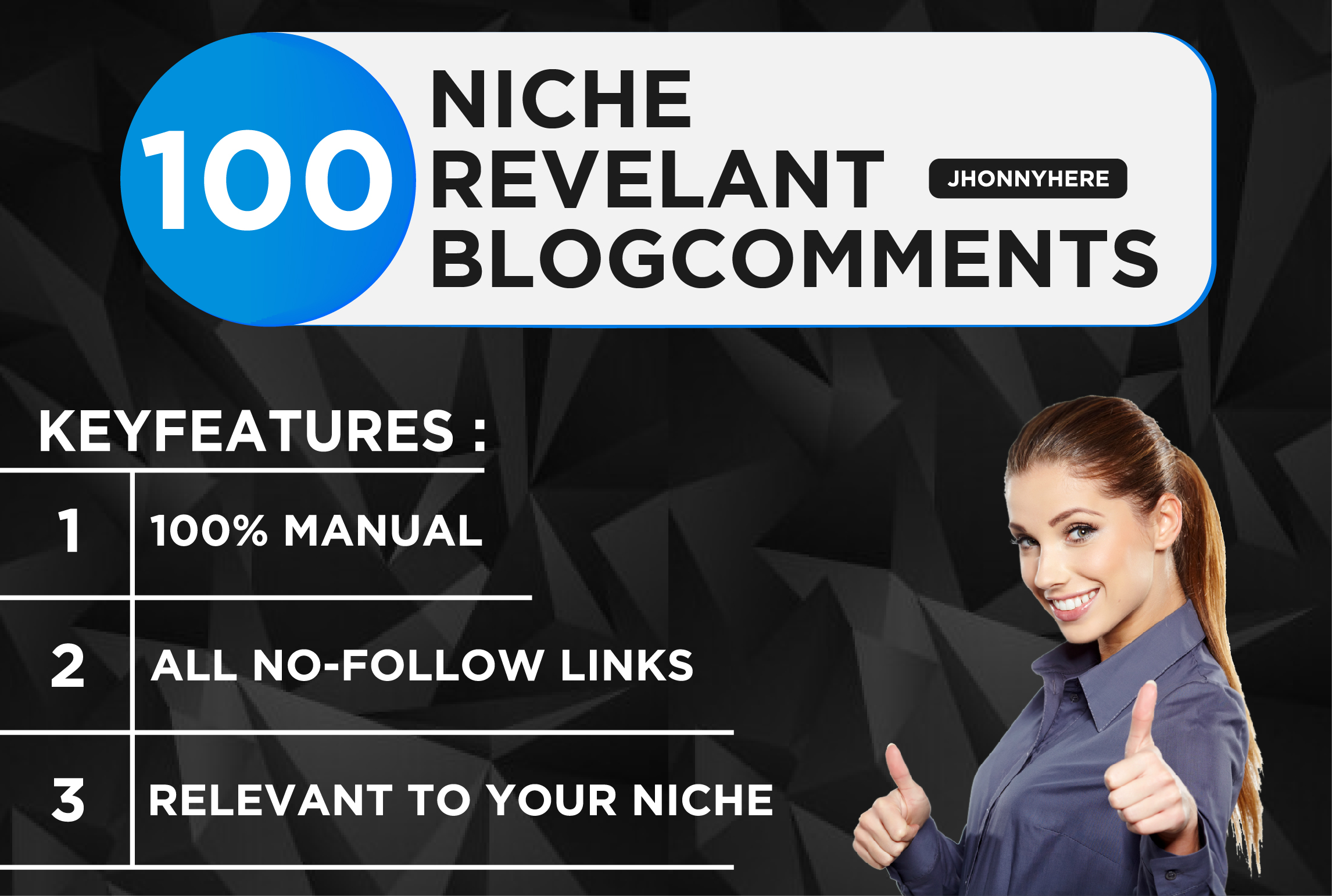 I will 100 niche relevant blog comments for boost up your website