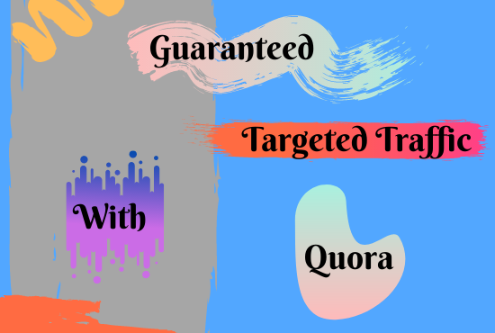 Guaranteed targeted traffic with 45 Quora answer