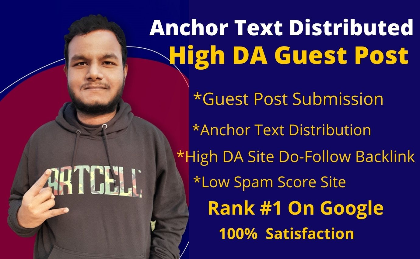 I will do anchor text distributed high DA guest post link building,  Rank 1 on Google