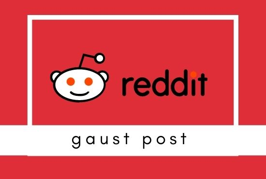 I will provide 10 high quality reddit guest post
