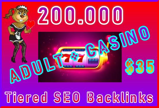 200.000 SEO Ultra-Safe Tiered GSA SER ADULT or CASINO Backlinks