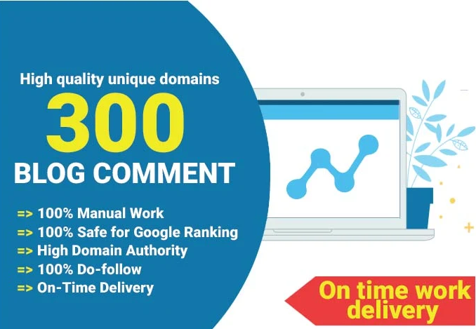 I will create 300 do follow quality blog comment