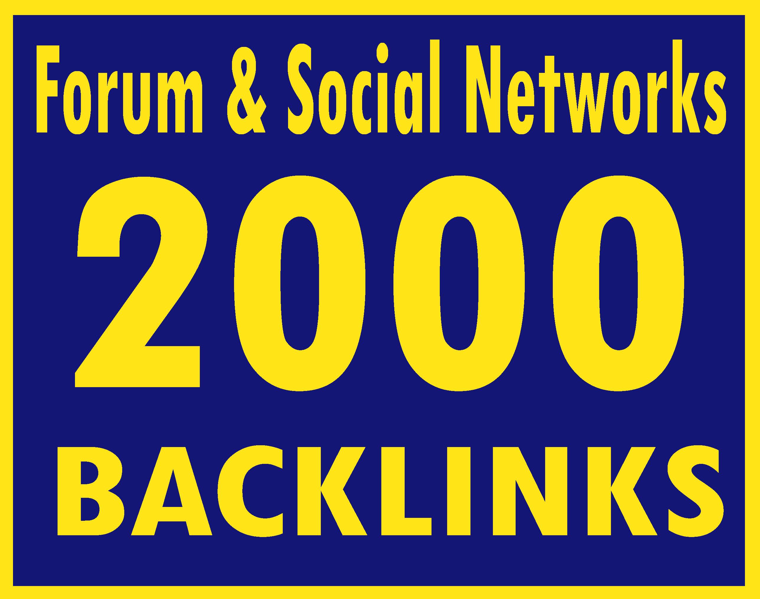 Get you 2000 Forum & Social Networks HQ & Most Effective backlinks