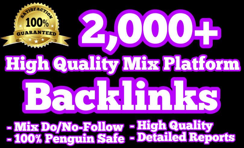 2,000 Quality Mix Platforms Backlinks