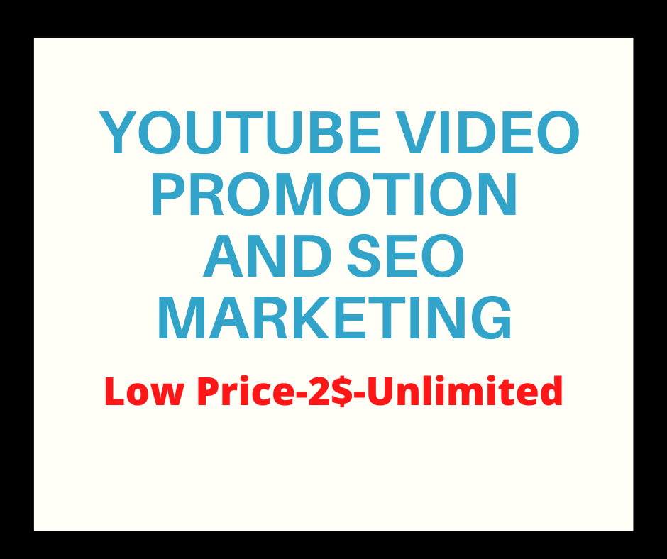 SEO marketing and Quality YouTube Video Promotion