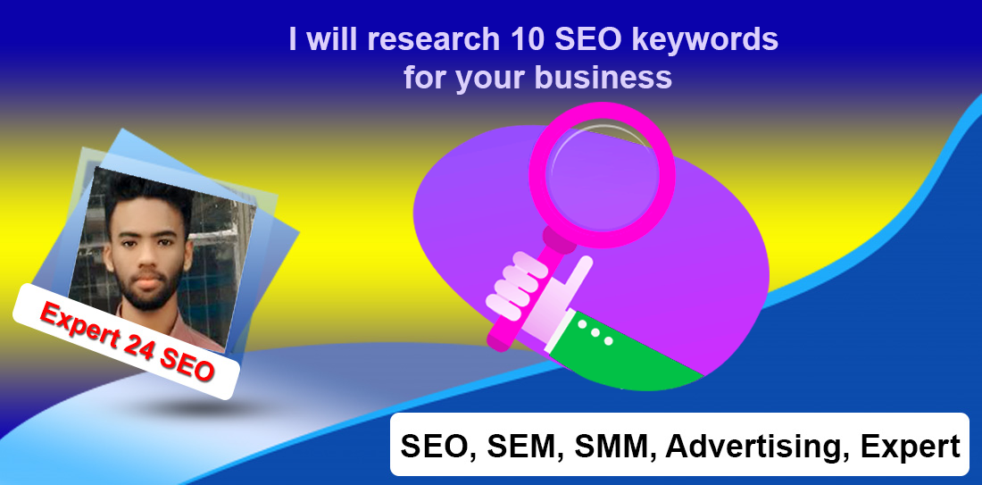 I will research 10 SEO keywords for your business