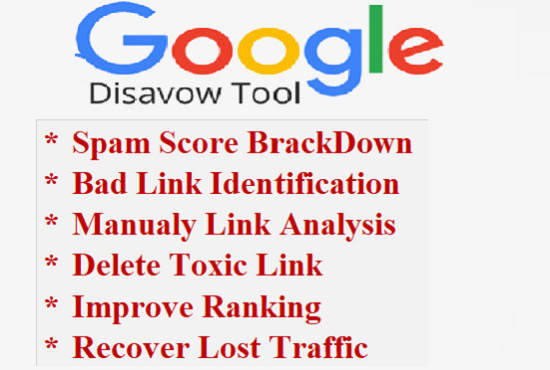 I will disavow delete toxic domain backlink,  reduce spam score recover google penalty