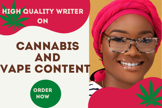 I will write quality cbd,  cannabis,  marijuana and hemp articles or blogs