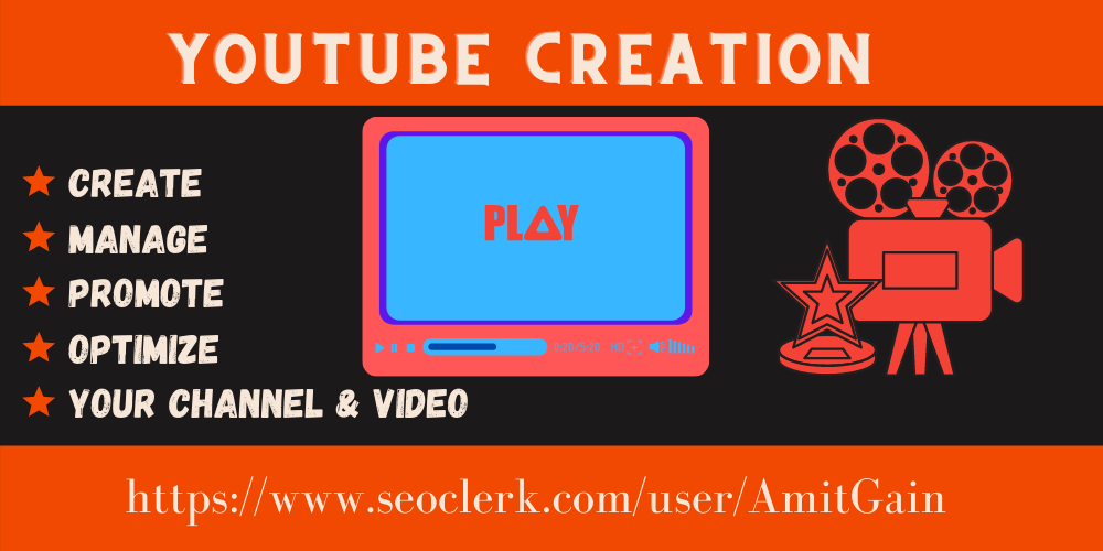 I will do create,  manage,  rank,  and optimize your YouTube