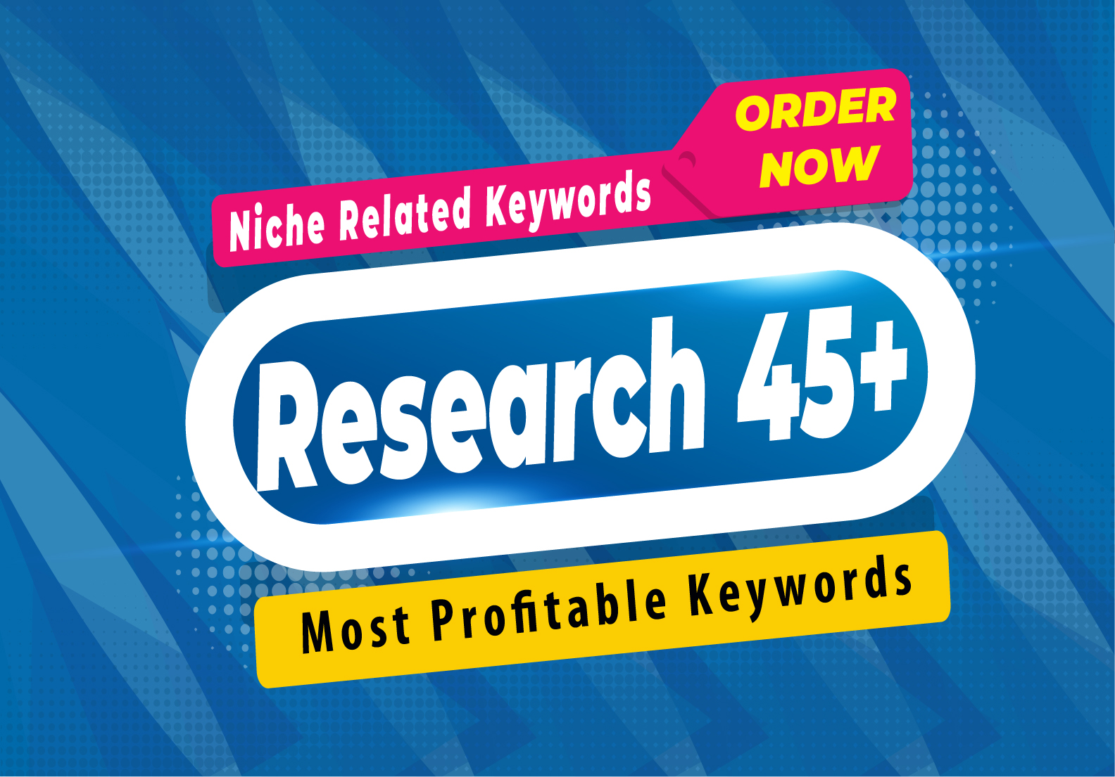Research 45+ Most Profitable Keywords for your site