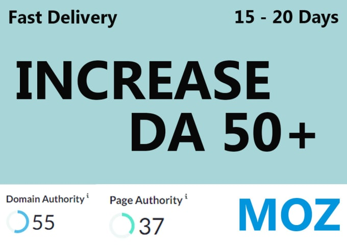 i will increase the moz domain authority DA 50+ of your site