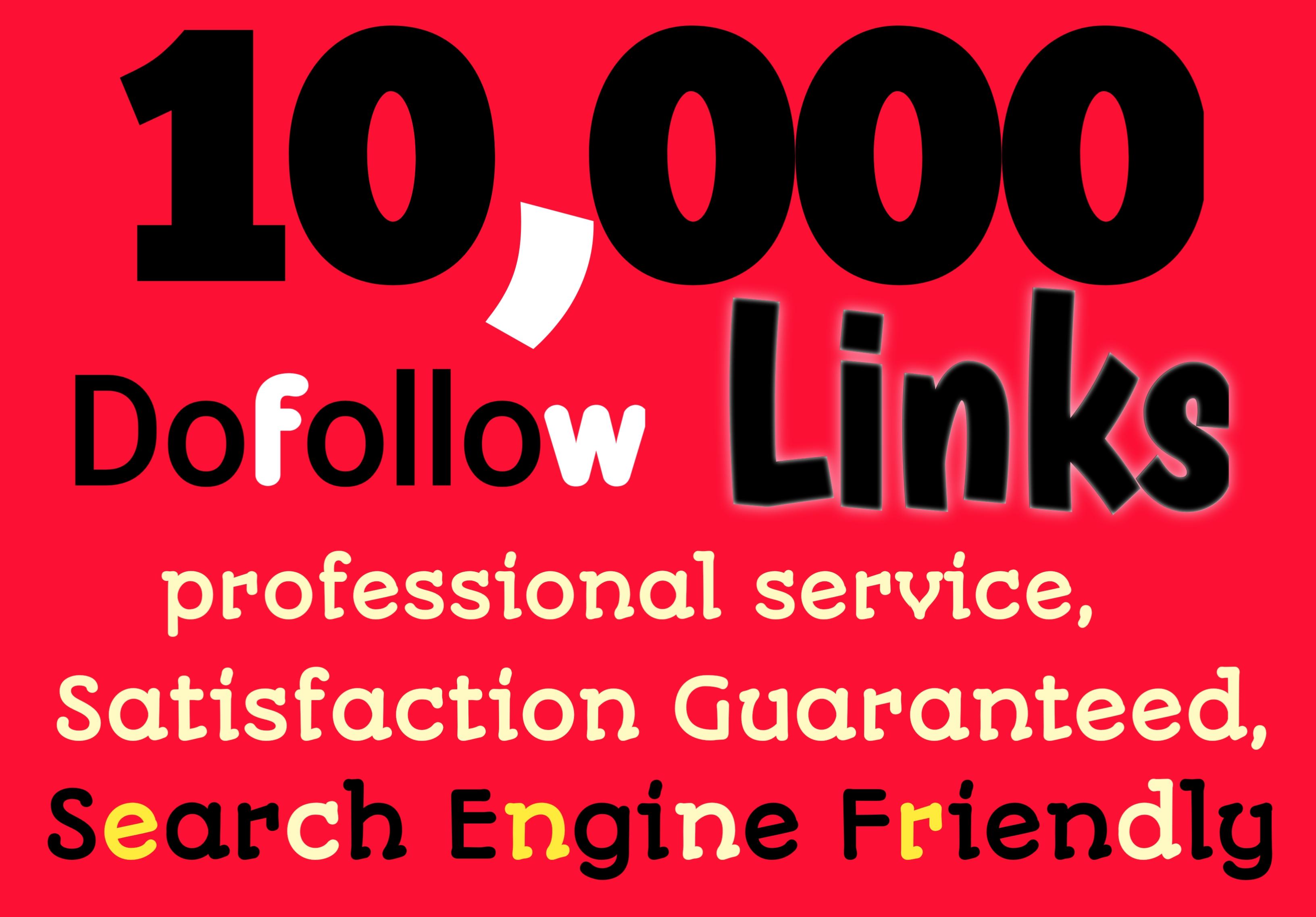 I will create 10,000 high Quality Dofollow Seo Backlinks