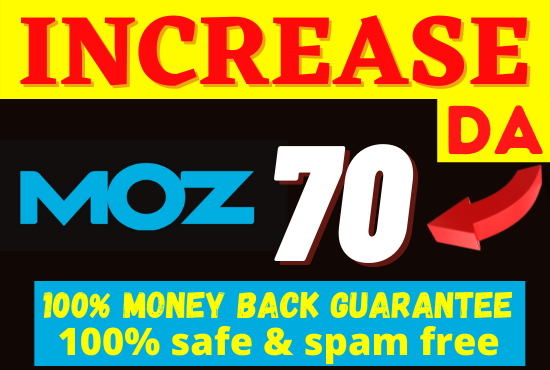 I will increase moz domain authority da 60 fast