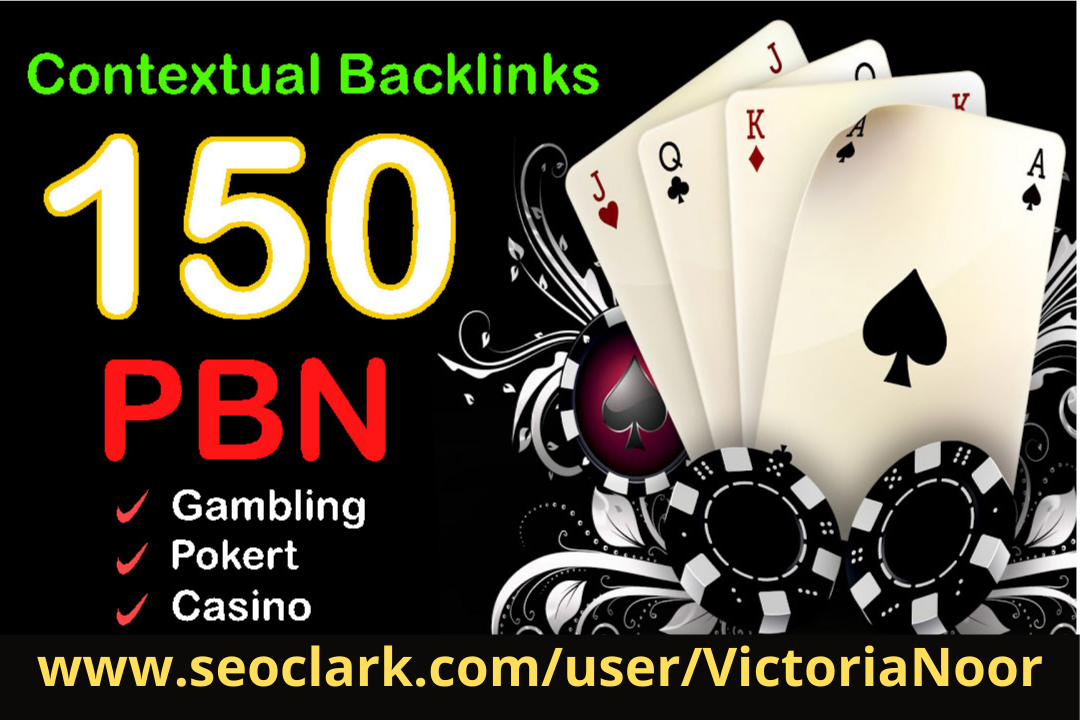 Build Niche Relevant 150 PBN Contextual Dofollow Backlinks for Gambling/casino/Poker Websites