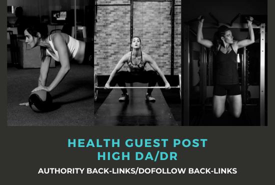 I will do health guest posts on high da blog