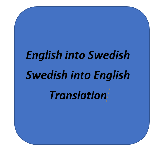 I will translate your files from English into Swedish and vice versa