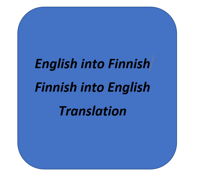 I will translate your files from English into Finnish and vice versa