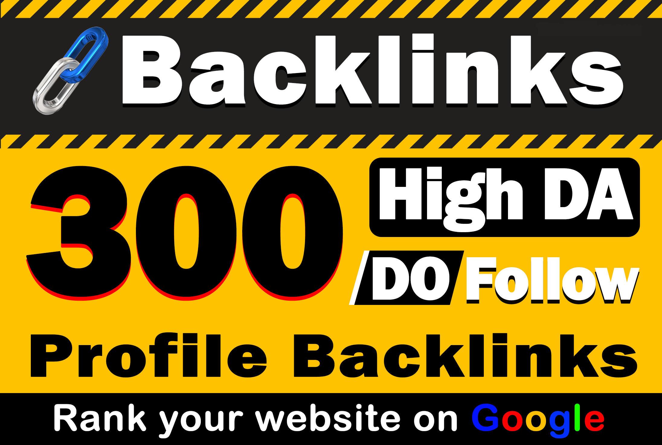 300 Profile Backlinks High DA,  PA,  PR Permanent White Hat mithod