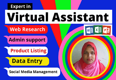 I will be your administrative virtual assistant for any kind of work