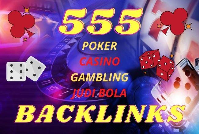 555 CASINO,  GAMBLING,  POKER,  JUDI BOLA related Sites high quality pbn backlinks