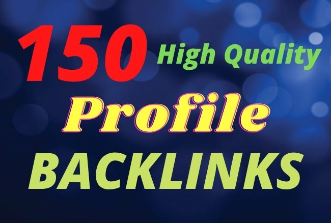 I will create dofollow 150 profile backlinks on high da pa sites