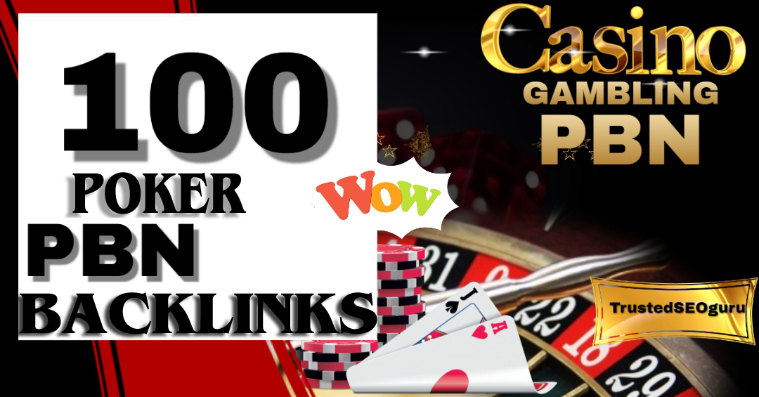 100 PBNs Blog post from Gambling/Casino/Poker/ufabet DA 80 to 50 links Google Ranking And Index free