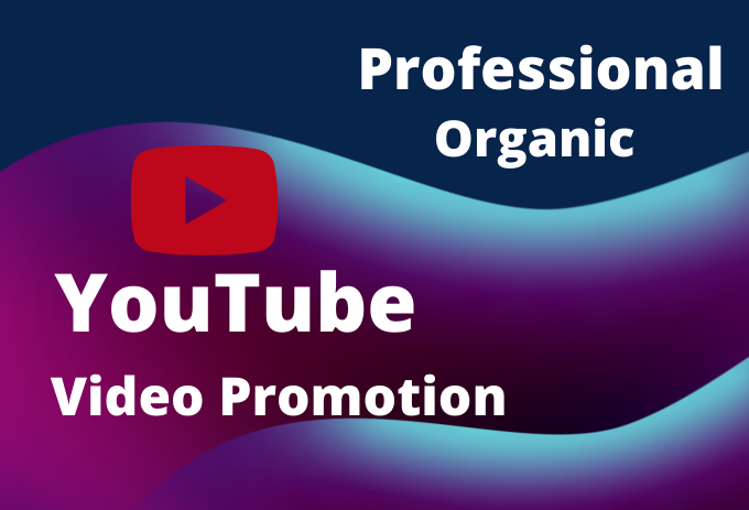 I will organic professional YouTube video promotion