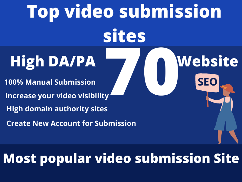 I will do your video upload or share manually on top 70 high DA/PA sites