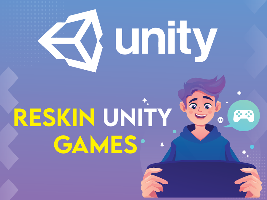 Create,  reskin and modify unity 2d, 3d games