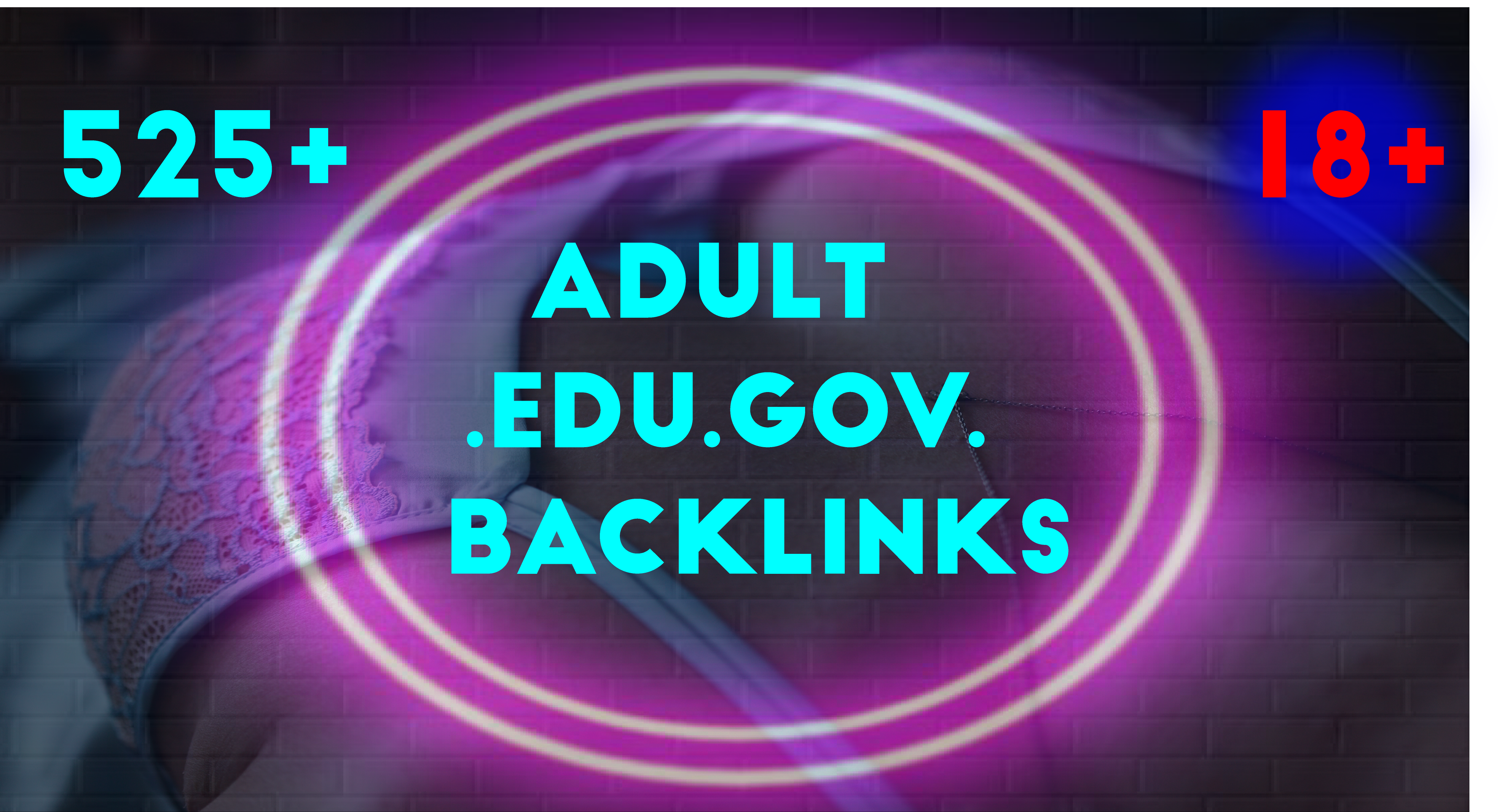 create 525+ HQ da/pa Adult or Any website SEO service with high quality backlinks