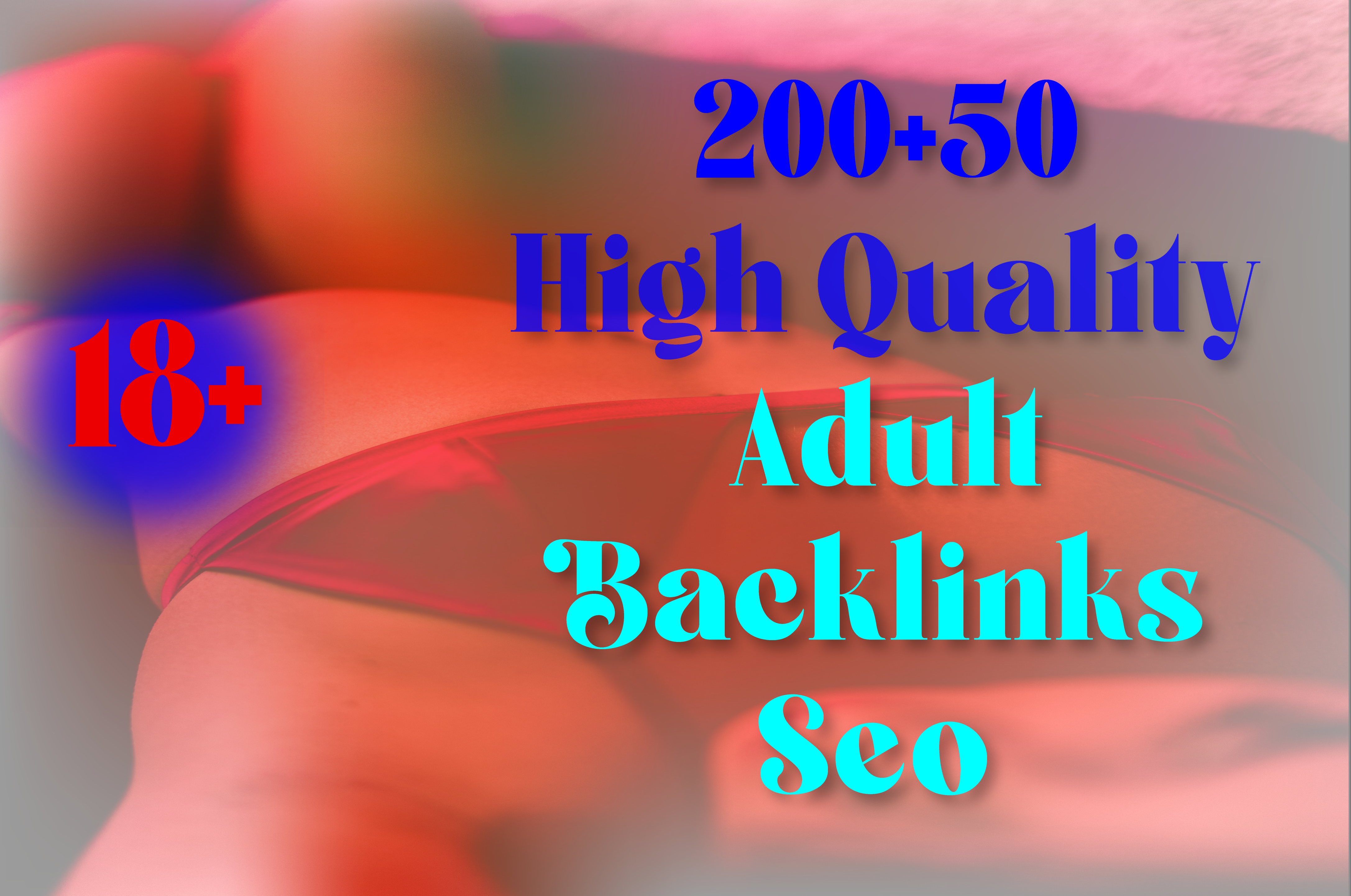 2021 Latest 350 plus high quality adult backlinks for your EDU/GOV and website ranking